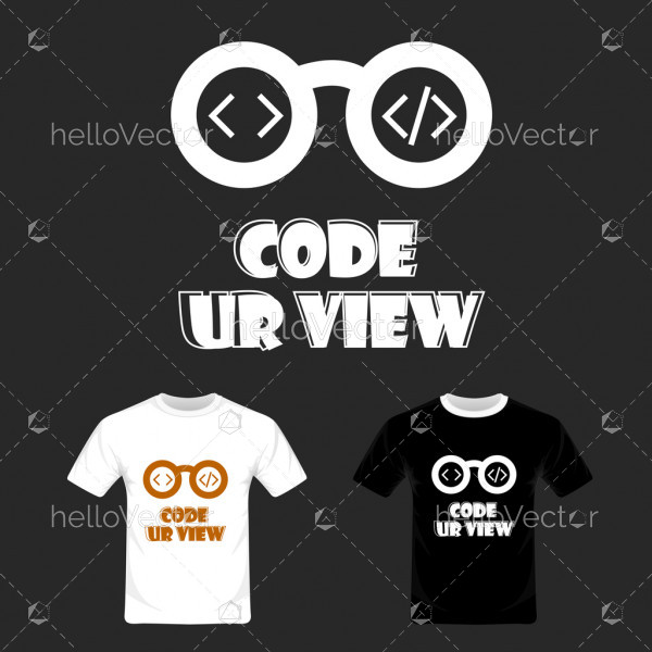 Code your view typography. T-shirt graphic design vector