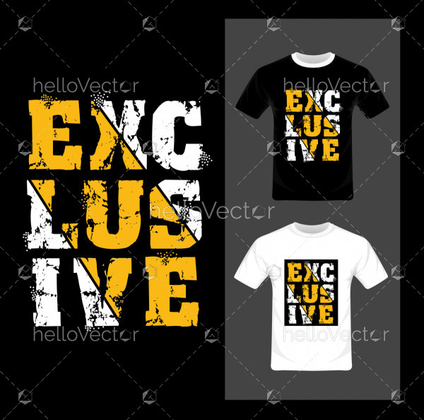 Exclusive Typography - T-shirt graphic design vector illustration.