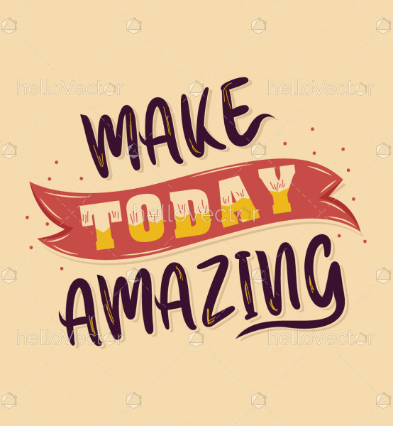 Make today amazing quote