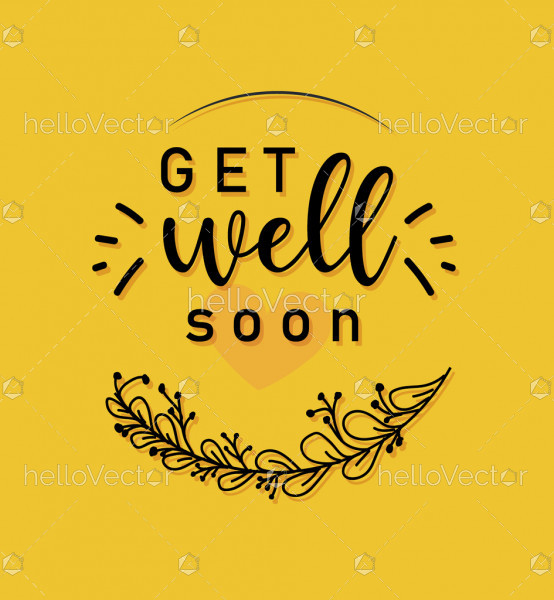 Get well soon motivational lettering