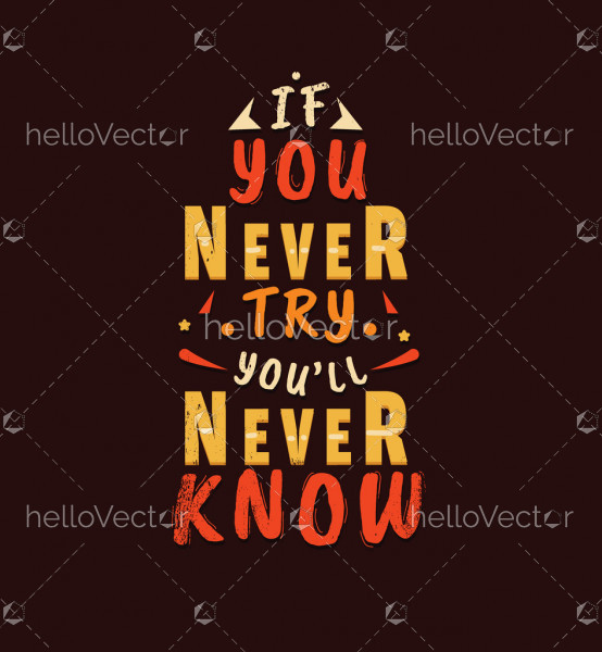 If You Never Try You'll Never Know Quote
