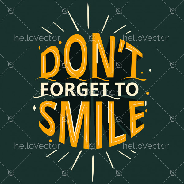 Do Not Forget To Smile - Positive Motivation Quote